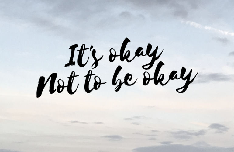 its ok not to be okay